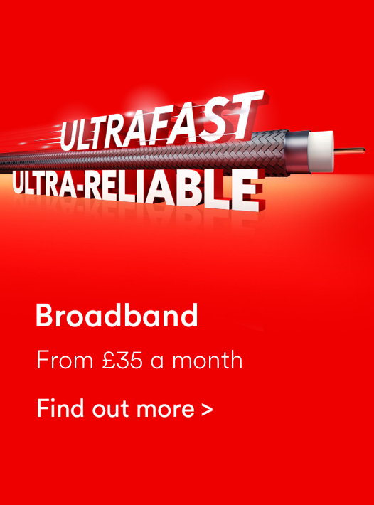 Virgin Media ultrafast ultra-reliable broadband