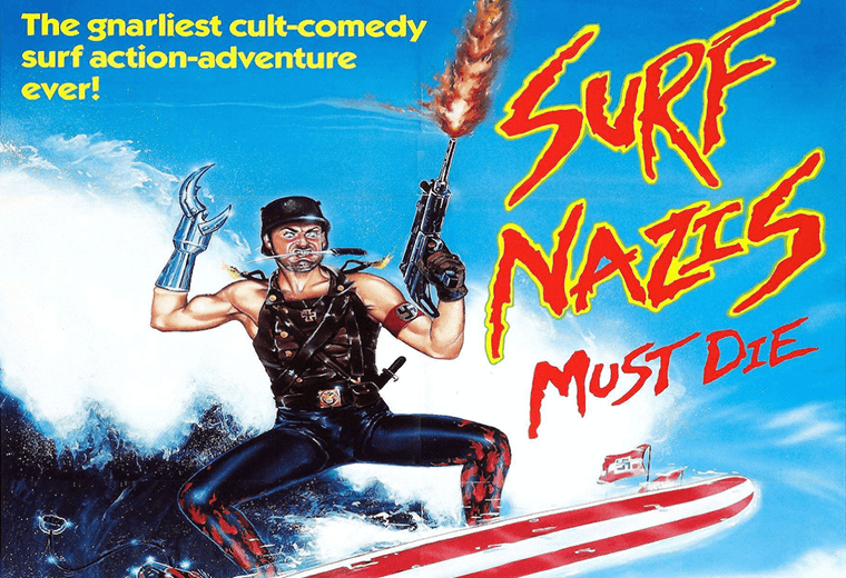 Surf Nazis Must Die!