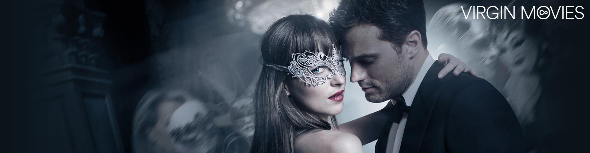 Fifty Shades Darker – available now on Virgin Movies