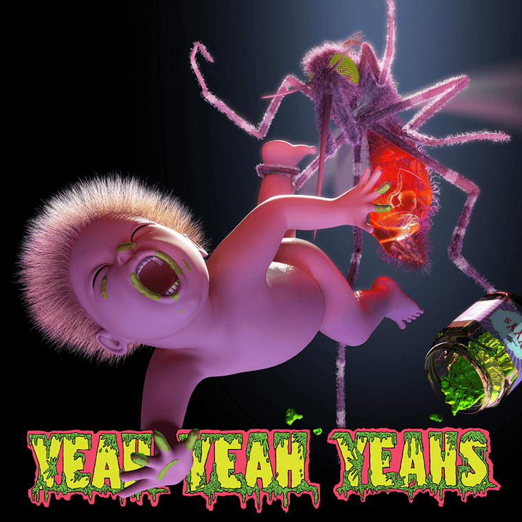 Mosquto by the Yeah Yeah Yeahs, it's a good job their music is good.