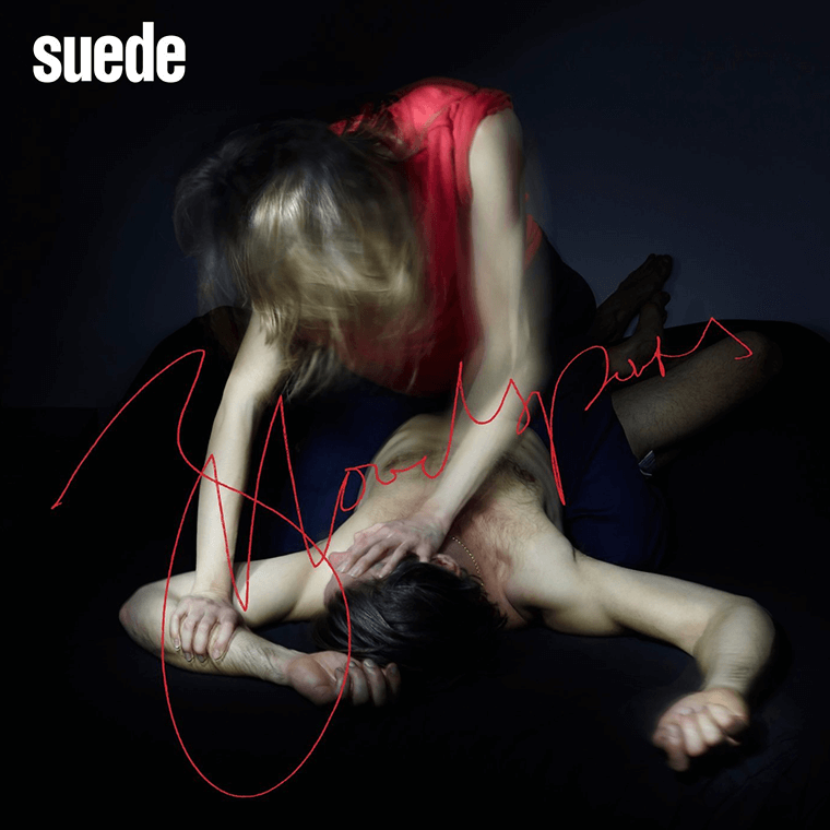 Suede, uncool depiction of domestic violence.