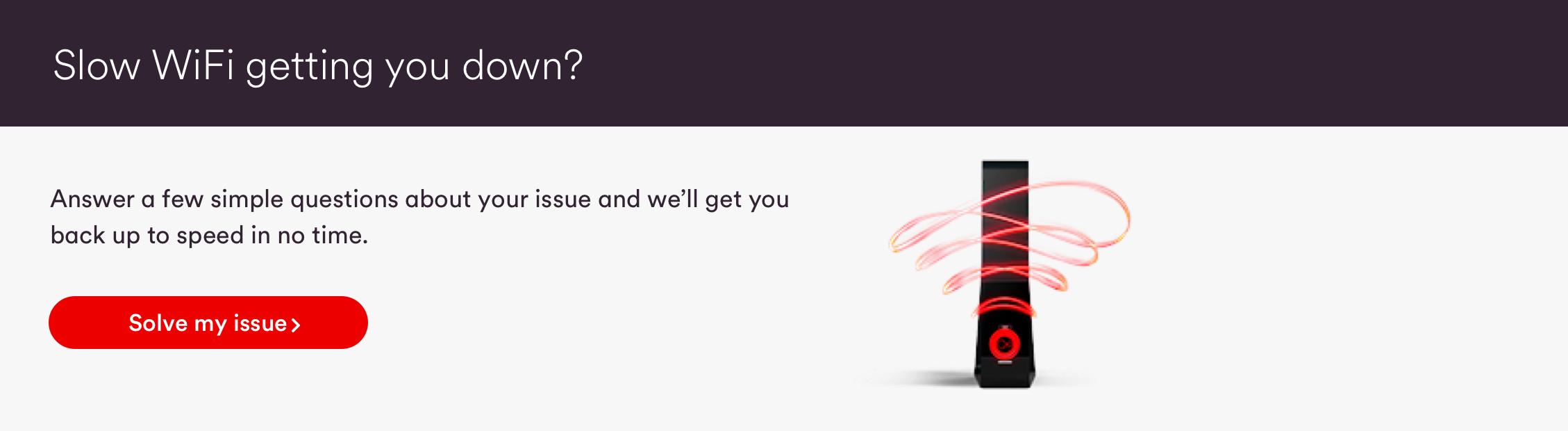 How do I improve my WiFi connection speed? | Virgin Media