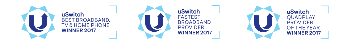 uSwitch Best Broadband, TV and Home Phone, Fastest Broadband and Quadplay provider of the year Winner 2017