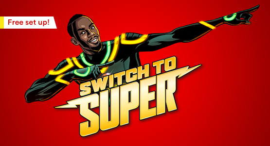 Switch to super