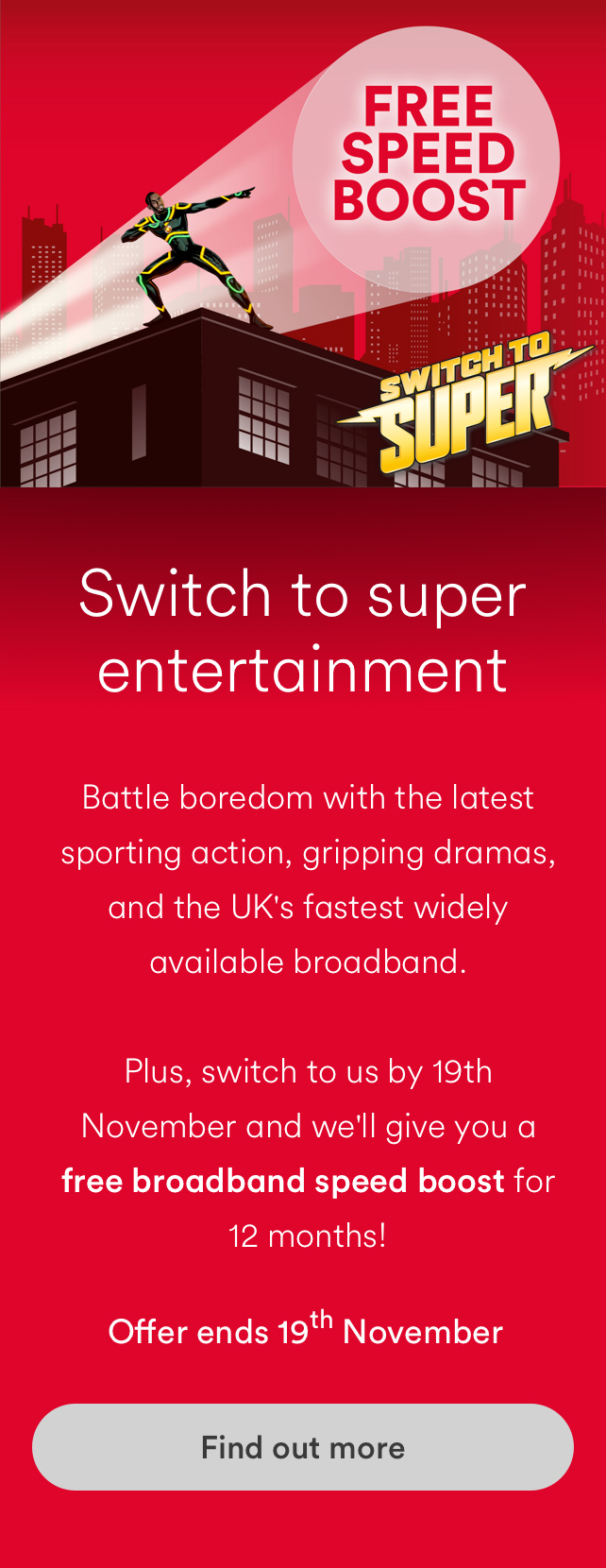 Switch to Super Virgin Media