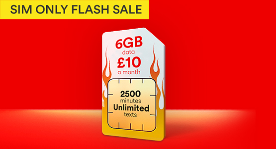 Scorching SIM Only deals. Get 6GB for just £10