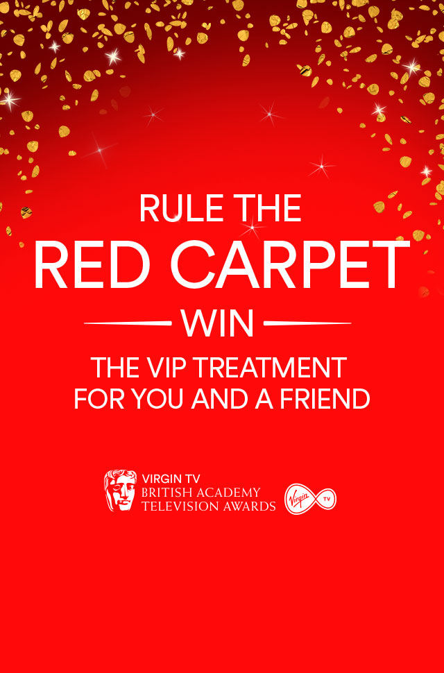 Do you want to go to the Virgin TV BAFTAs?